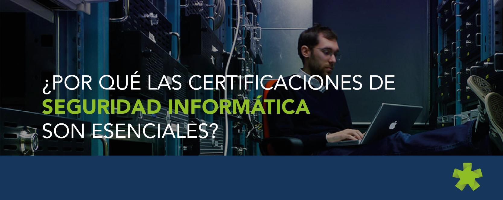 Certificaciones de Seguridad Informática